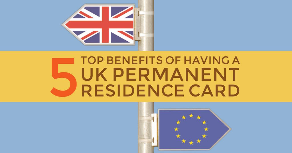 5 top benefits uk permanent residence